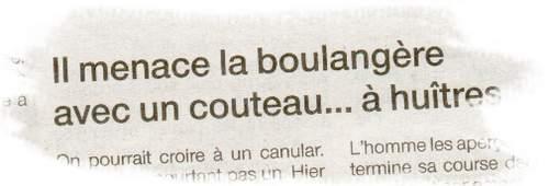 Il menace la Boulangère avec un couteau à huitres- Ouest France 2008-08-31